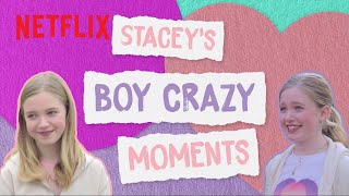Stacey's Boy Crazy Moments 😍 The Baby-Sitters Club | Netflix Futures