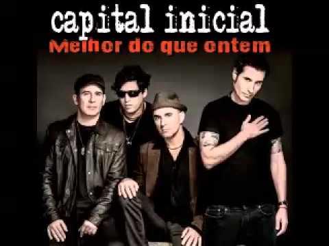 Capital Inicial - Melhor do Que Ontem - Primeiro Single - 2014
