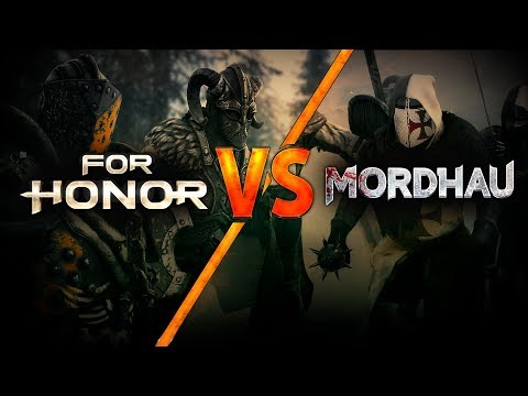 For Honor VS Mordhau - Кто круче?