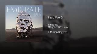 Emigrate - Lead You On