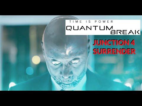 Quantum Break Junction 4 TV Series Ep 4 (27 Minute Movie) Surrender