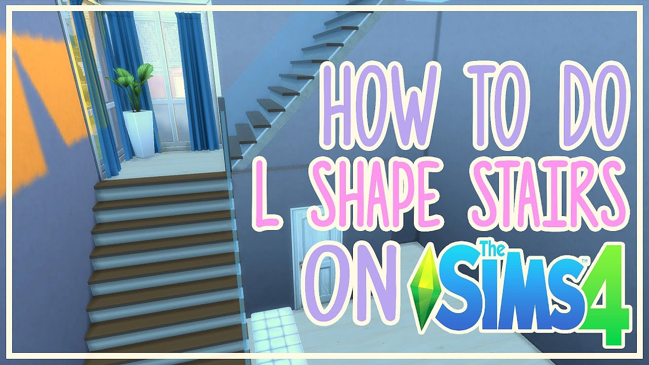 The Sims 4 How To Do L SHAPED Stairs YouTube