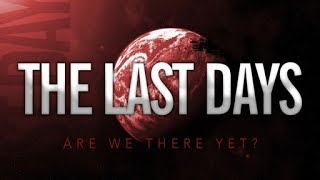 Signs of The Last Days - Urgent Message