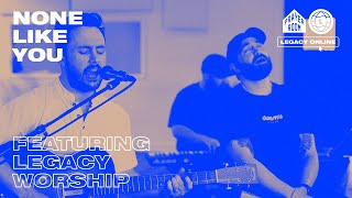 None Like You (LIVE) Full Set | Prayer Room Legacy Nashville