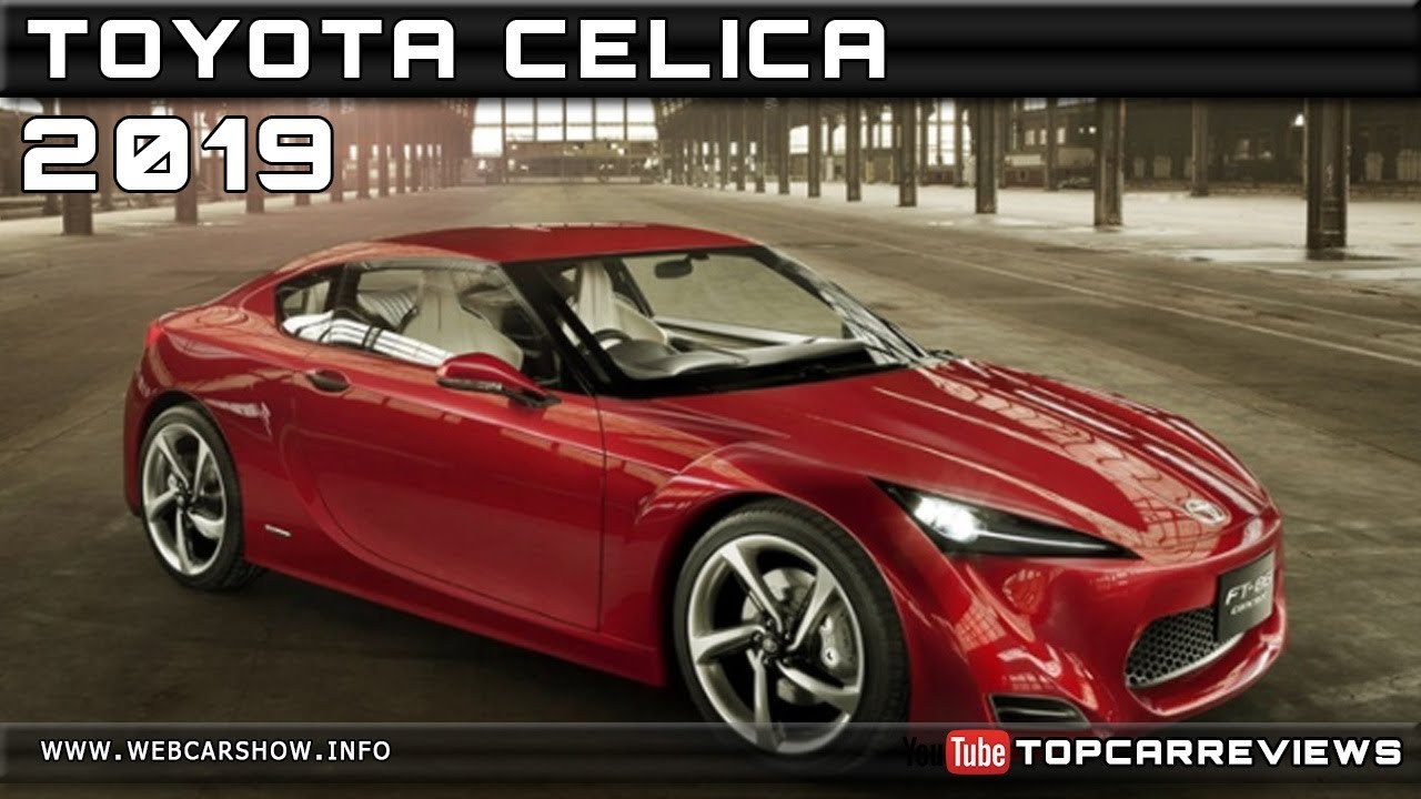 2019 toyota celica review rendered price specs release date - youtube