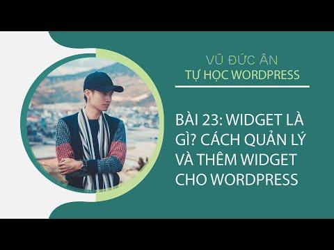 Bài 23: widget là gì? Hướng dẫn thêm widget cho wordpress   VŨ ĐỨC ÂN