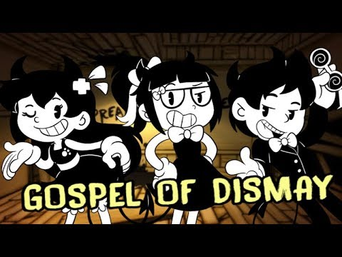 【BENDY AND THE INK MACHINE】- GOSPEL OF DISMAY (COVER FT. DJSMELL & KATHY-CHAN★)