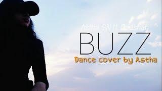 Buzz -  Aastha gill ft. Badshah Dance choreography | Priyank Sharma  |Astha Shrivastava