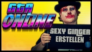 ► Sexy GINGER Alarm! in GTA Online | Charaktererstellung (PC)