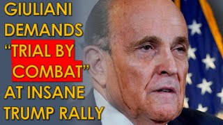 Rudy Giuliani demands TRIAL BY COMBAT at Insane Trump Rally Rudy Giuliani demanded TRIAL BY COMBAT to save Donald Trump's presidency as he is set to be replaced by Joe Biden. He said the following in a speech a ..., From YouTubeVideos