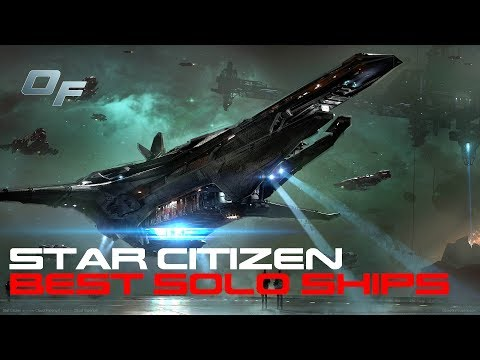 Best Solo Ships for Star Citizen