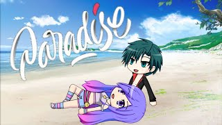Paradise|Song by:Elias Naslin|GMV|ft.MagicalLilyWolf