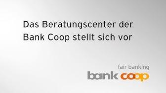 «Das Beratungscenter der Bank Coop stellt sich vor»