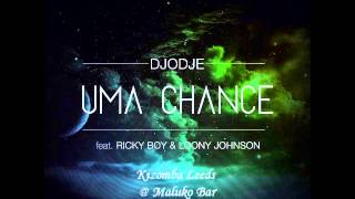 Djodje Feat. Ricky Boy & Loony Johnson  - Uma Chance