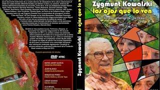 Zygmunt Kowalski: Los Ojos que lo Ven