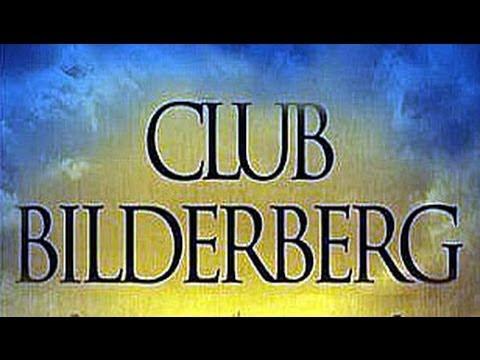 Bilderberg Group The Secret Rulers of the World