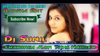 Dj Remix Hindi song Chahunga Main Tujhe hardam DJ Sunil 2019 song