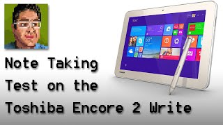 Toshiba Encore 2 Write Note Taking Test