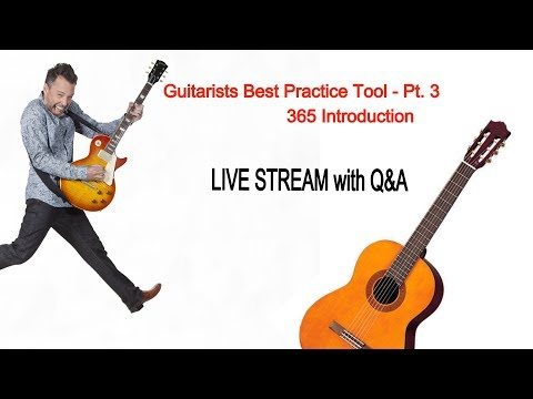 Guitarists Best Practice Tool - Part 3 + Live Q&A