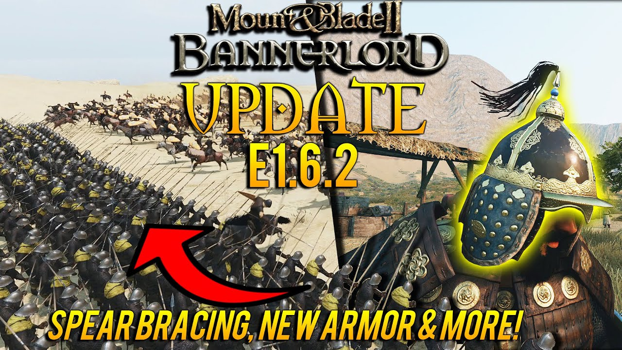 Download NEW Mount & Blade 2: Bannerlord Update - Patch e1.6.2 RUNDOWN: SPEAR BRACING, New ARMOR & MORE!