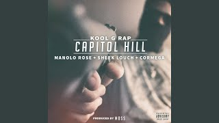 Capitol Hill (feat. Manolo Rose, Sheek Louch & Cormega)