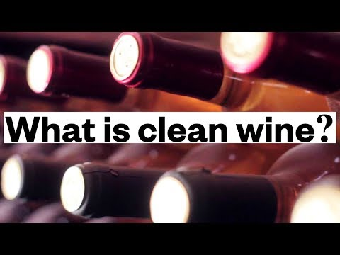 What's Clean Wine? Plus the Wine Industry Dirt You Should Know
