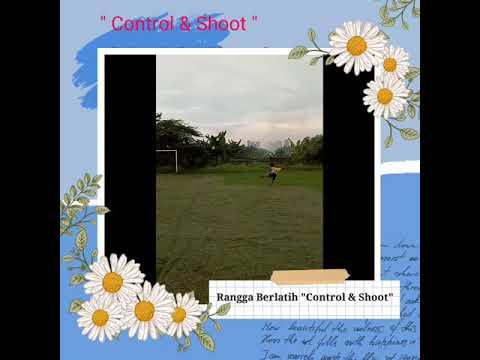 Berlatih Control And Shoot