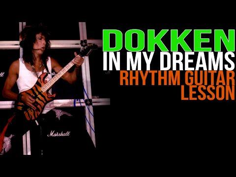 Dokken In My Dreams Rhythm Guitar Lesson, George Lynch  Lynch Lycks, S3 Lyck 45