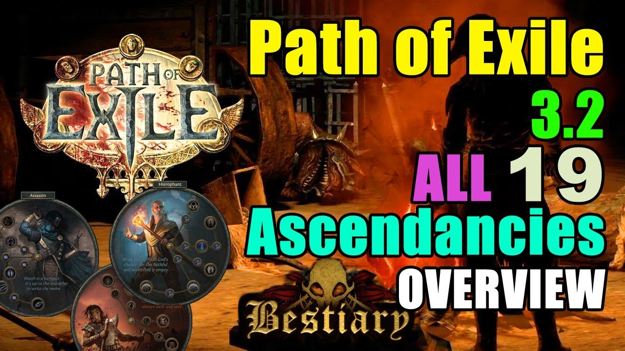 Path of Exile 3 2: ALL 19 ASCENDANCIES OVERVIEW! (Bestiary League
