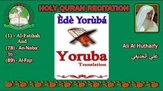 Holy Quran Recitation With Yoruba / Èdè Yorùbá / Translation 2/1-HD