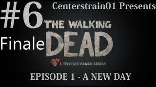 The Walking Dead Walkthrough Part 6 FINALE - Episode 1 - A New Day - HD
