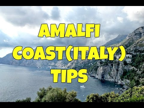 AMALFI COAST (ITALY) TIPS: WHERE TO STAY, WHAT CITIES TO VIS