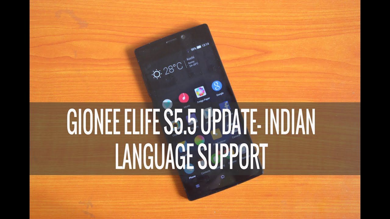 Gionee Elife S5 5 Update- Indian Language Support