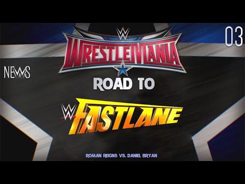 RTW 03 - Fastlane 2015 -  Roman Reigns vs. Daniel Bryan highlights