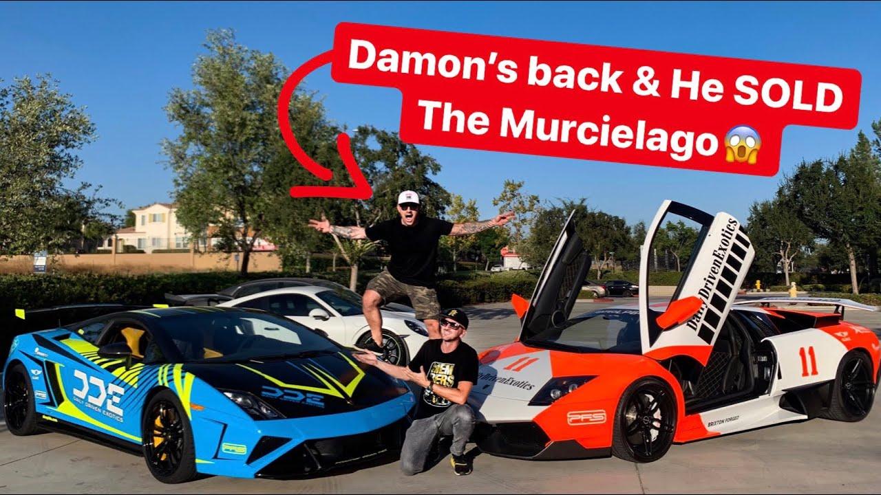 DAMON'S BACK AND HE SOLD THE RARE LAMBORGHINI MURCIELAGO! *NOT CLICKBAIT*