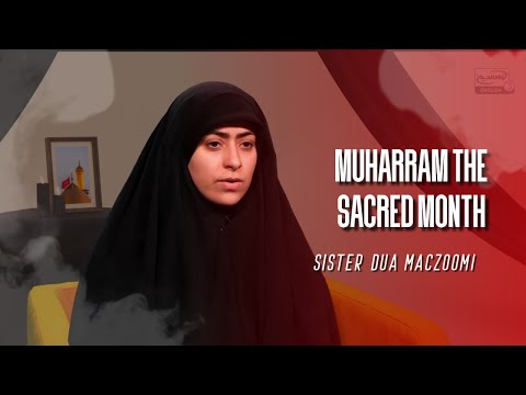 Muharram, The Sacred Month – Pearls of Wisdom E1 with Sister Dua Maczoomi