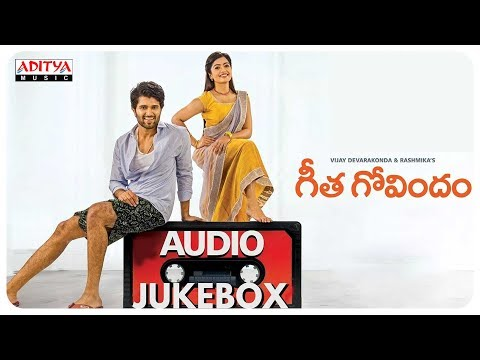 Geetha Govindam Full Songs Jukebox | Vijay...
