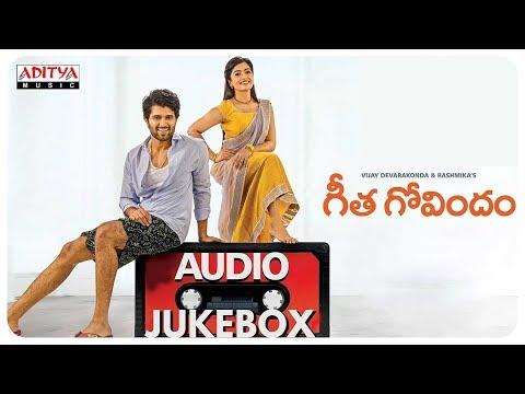 Geetha Govindam Full Songs Jukebox  Vijay Devarakonda, Rashmika Mandanna  Gopi Sundar