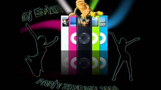 Dj Evian Party Zone Mix 2008