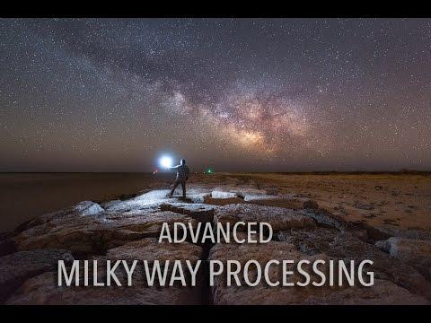 Advanced Milky Way Editing Tutorial - Full Post Processing Workflow