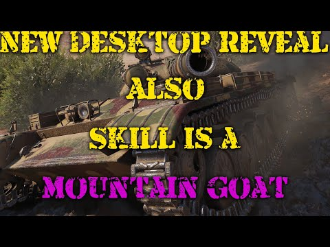 New Desktop reveal + SKILL is a MOUNTAIN GOAT! (T-100 LT gameplay)