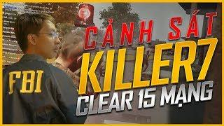 CLEAR TRƯỜNG HỌC 15 KILLS TOP 1 - SIÊU ĐẶC VỤ - FBI KILLER 7