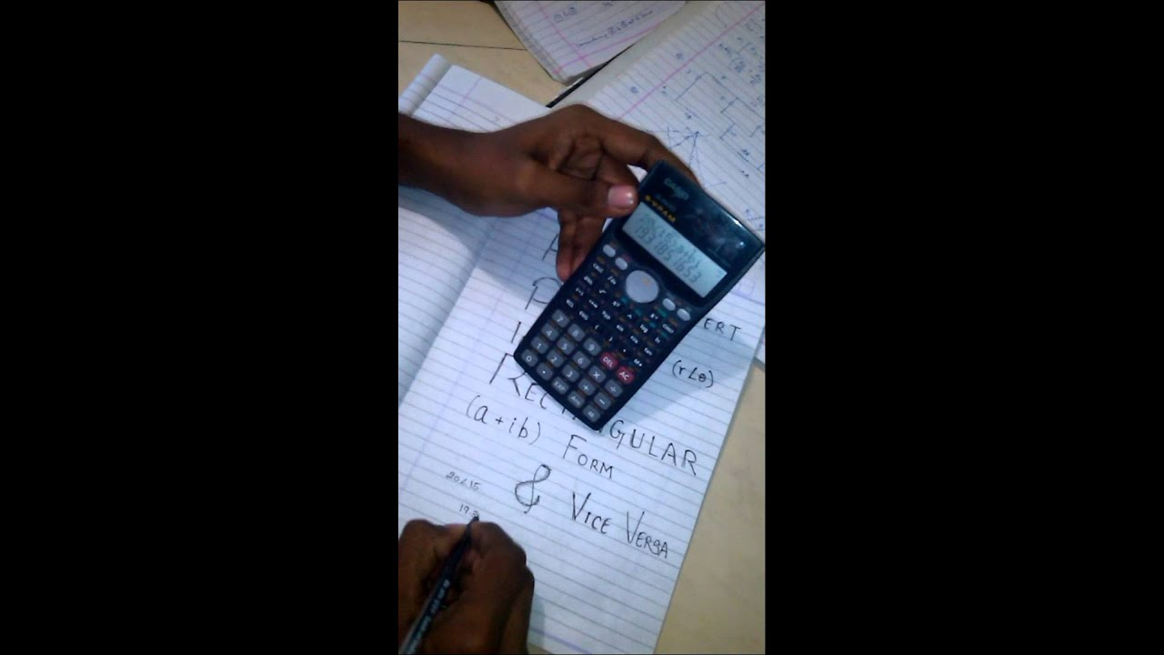 How To Convert Polar Form Into Rectangular Form In Calculator Youtube