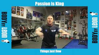 Passion is King