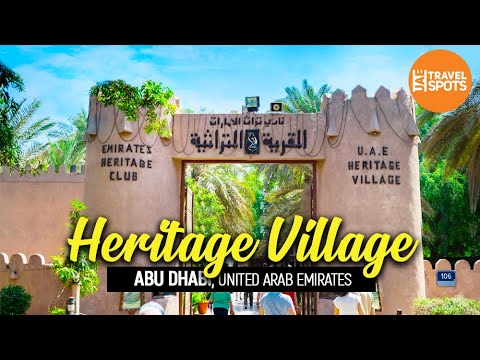 Abu Dhabi Heritage Village | UAE | Travel Vlog