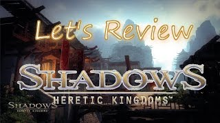 SHADOWS: HERETIC KINGDOMS - Review / Test [Deutsch] [Full HD] [1080p] ★ Let's Review ★