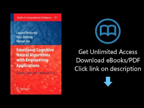 Download Emotional Cognitive Neural Algorithms with Engineering Applications: Dynamic Logic: Fro PDF