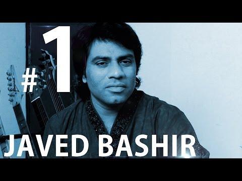 Javed Bashir || Sings A Folk Song & Hans Dhun Raaga || Part 1
