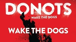 Donots - Wake The Dogs (Official Audio)