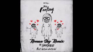 The Chainsmokers - This Feeling (Roman Sky Remix) ft. Kelsea Ballerini